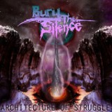 The Architecture Of Struggle (EP) Lyrics Bury The Silence