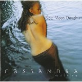 New Moon Daughter Lyrics Cassandra Wilson