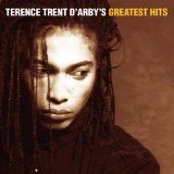Miscellaneous Lyrics D'arby Terence Trent