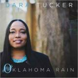 Oklahoma Rain Lyrics Dara Tucker