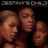 destiny fulfilled Lyrics Destiny's Child