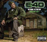 Miscellaneous Lyrics E-40 F/ The Click
