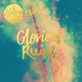 Glorious Ruins Lyrics Hillsong Church