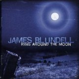 Ring Around The Moon Lyrics James Blundell