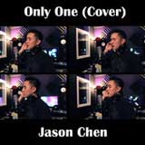 Only One (Single) Lyrics Jason Chen