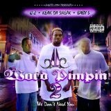 Word Pimpin 2: We Don't Need You Lyrics Keak Da Sneak