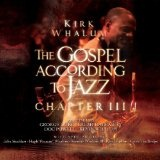 Gospel According To Jazz: Chapter 3 Lyrics Kirk Whalum