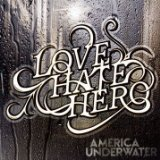 America Underwater Lyrics LoveHateHero