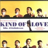 Kind of Love Lyrics Mr. Children