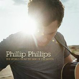 The World from the Side of the Moon Lyrics Phillip Phillips