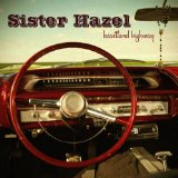 Heartland Highway Lyrics Sister Hazel