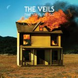 Time Stays, We Go Lyrics The Veils