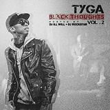 Black Thoughts 2 (Mixtape) Lyrics Tyga