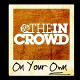 On Your Own (Single) Lyrics We Are the In Crowd