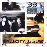 Rumble City, La La Land Lyrics 22-Pistepirkko