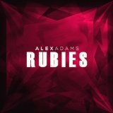 Rubies EP Lyrics Alex Adams