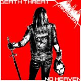 Death Threat / No Heaven (EP) Lyrics Armour