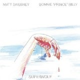 Superwolf Lyrics Bonnie Prince Billy
