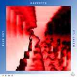 Blue Sky (Single) Lyrics Cazzette