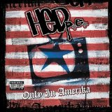 Only In Amerika Lyrics (Hed) P.E.