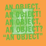 An Object Lyrics No Age