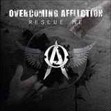 Rescue Me Lyrics Overcoming Affliction