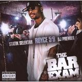 The Bar Exam (Mixtape) Lyrics Royce Da 5'9
