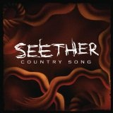 Country Song (Single) Lyrics Seether