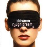 Rough Dreams Lyrics Shivaree