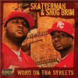 Word On Tha Streets Lyrics Skatterman