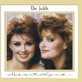 Heartland Lyrics The Judds
