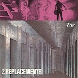 Tim Lyrics The Replacements