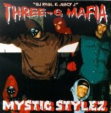 Mystic Stylez Lyrics THREE 6 MAFIA