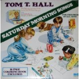 Saturday Morning Songs Lyrics Tom T. Hall