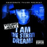 I Am The Street Dream Lyrics Young Jeezy