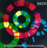 Stereopathetic Soulmanure Lyrics Beck