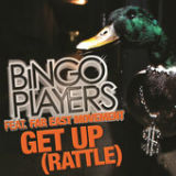 Get Up (Rattle) (Single) Lyrics Bingo Players