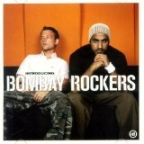 Introducing Bombay Rockers  Lyrics Bombay Rockers