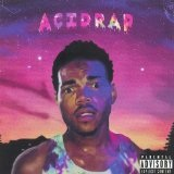 Acid Rap Lyrics Chance the Rapper