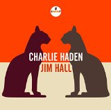 Charlie Haden - Jim Hall Lyrics Charlie Haden
