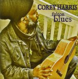 Fulton Blues Lyrics Corey Harris