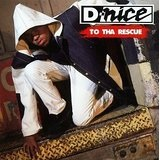 To Tha Rescue Lyrics D. Nice