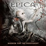 Requiem for the Indifferent Lyrics Epica