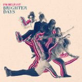Brighter Days Lyrics FM Belfast