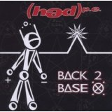 Back 2 Base X Lyrics (Hed) P.E.