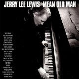 Mean Old Man Lyrics Jerry Lee Lewis
