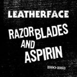Razor Blades & Aspirin: 1990-1993 Lyrics Leatherface