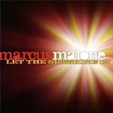 Let The Sunshine In Lyrics Marcus Malone
