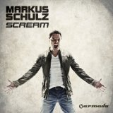 Scream Lyrics Markus Schulz