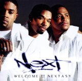 Welcome II Nextasy Lyrics Next